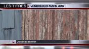 8 Info - Le JT du vendredi 25 mars 2016